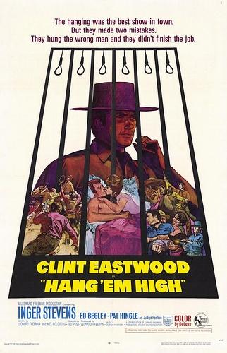 6/10/14  7:41p   United Artists ''HANG  'EM  HIGH''  Clint Eastwood  Inger Stevens Ed Begley  Pat Hingle  1968  Poster