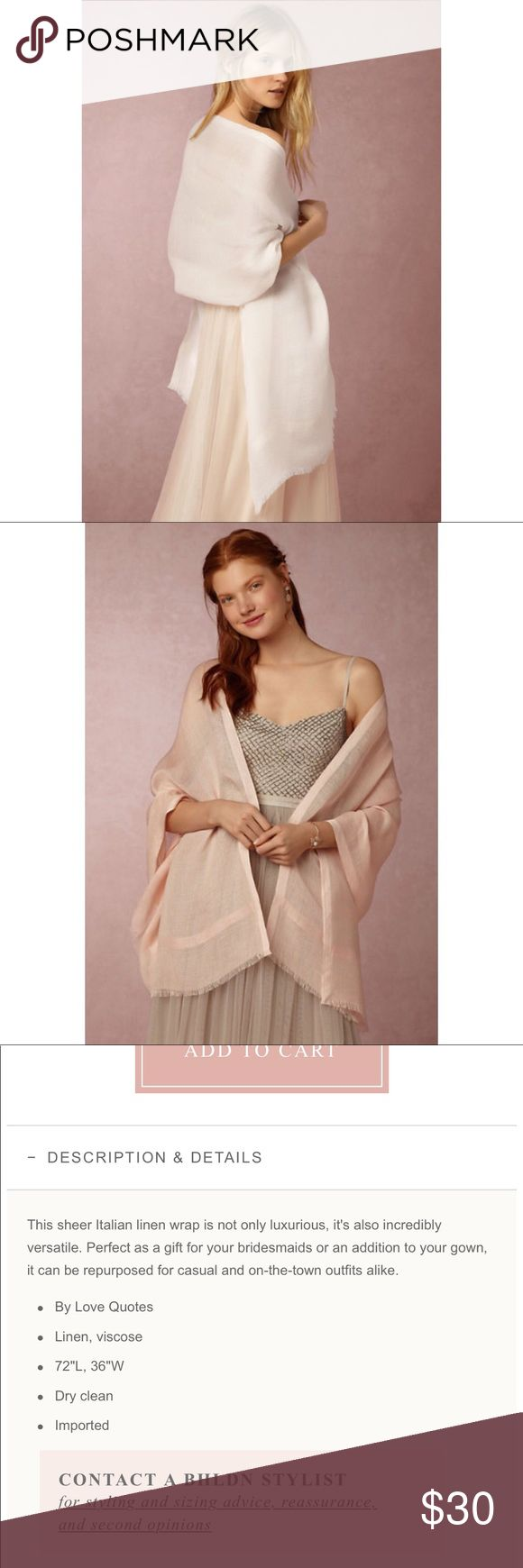 🆕 Anthro Linen Shawl From BHLDN, Anthropologie's wedding label, the brand is Love Quotes. New with tags - I bought this for use as a bridesmaid and never wore it. Beautiful cream color (the pic of the pink version is just to show the pattern better). Anthropologie Accessories Scarves & Wraps