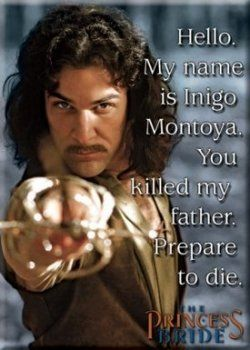 Hello my name is Inigo Montoya, Prepare to Die Magnet