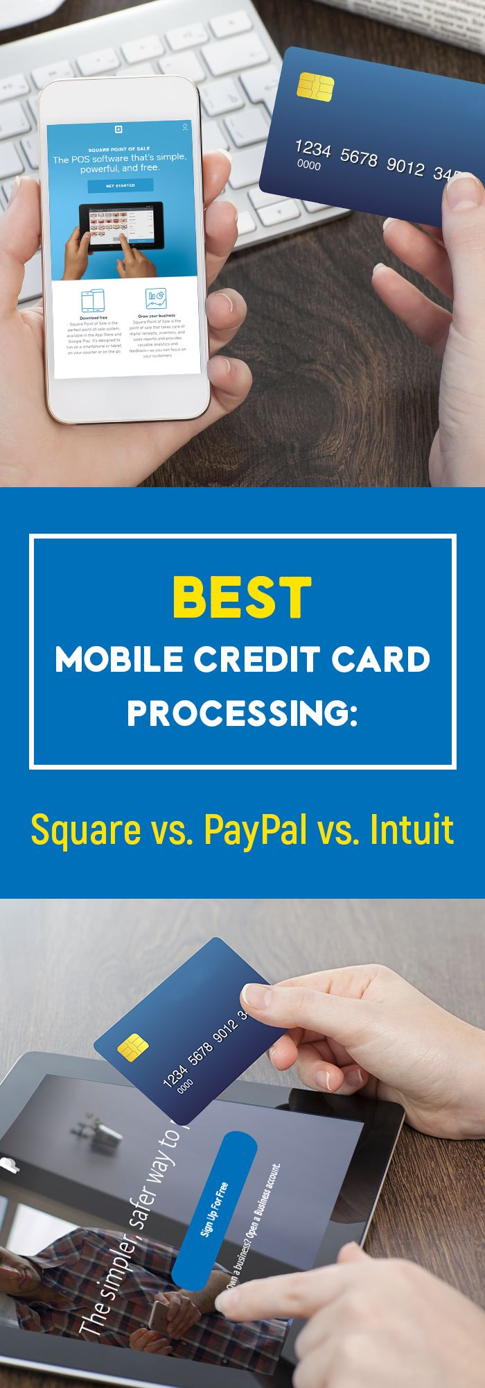 Best Mobile Credit Card Processing: Square vs. PayPal vs. Intuit