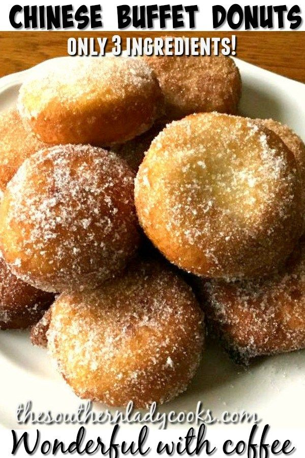 Chinese Buffet Donuts 3 Ingredients The Southern Lady Cooks With Images Sugar Donuts Recipe Ingredients Recipes Food