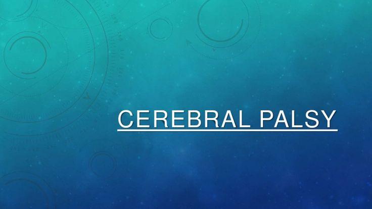cerebral palsy: definition, etiology, rehabilitation techniques