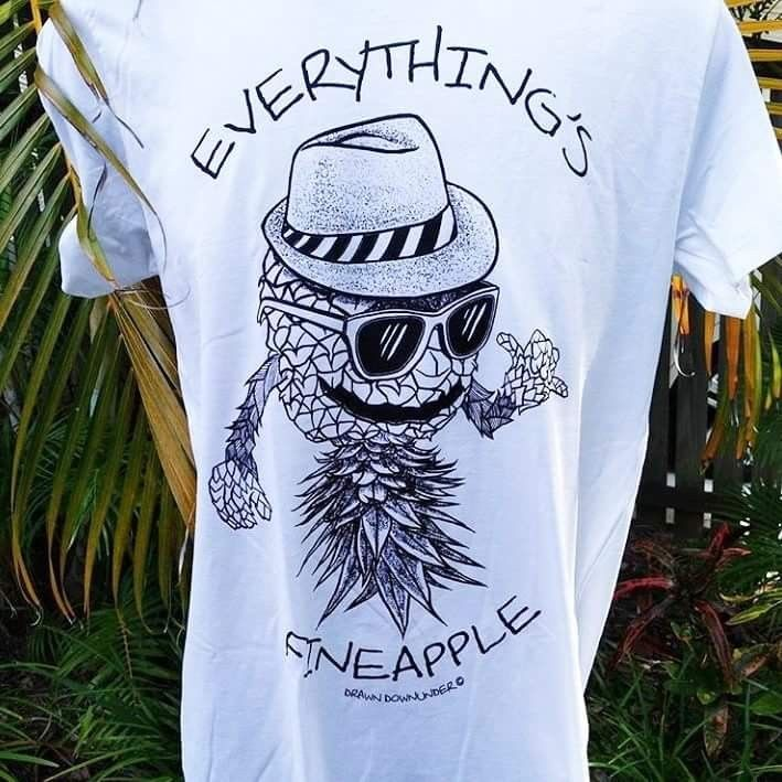 Everything's Fineapple, women's t-shirt.  Quality threads, pre-shrunk with cool internal printed tag for comfort and style.  Drawn to good vibes.  Drawn Downunder.  Visit www.drawndownunder.com