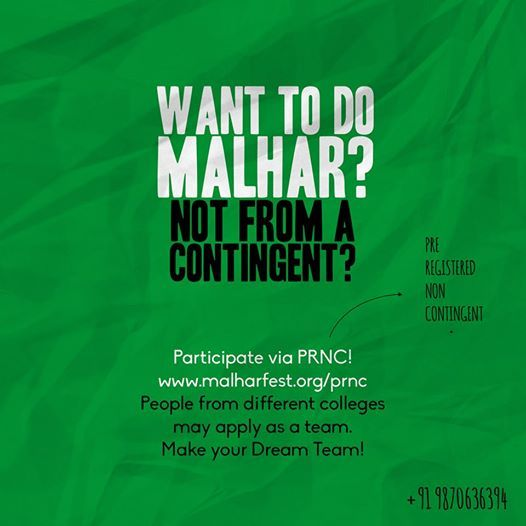 Not from any contingent but REALLY want to participate? Think your band can rock it at Malhar, but all of you are from different colleges and contingents?   Register via PRNC, and make your dream team. Register at: www.malharfest.org/prnc  Hurry though, PRNC closes on 31st July.   #Malhar2014 #RevelInTheNew