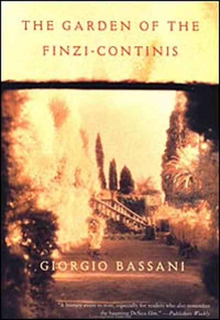 The Garden Of The Finzicontinis  Giorgio Bassani, 1962 · Free Ebooksbook