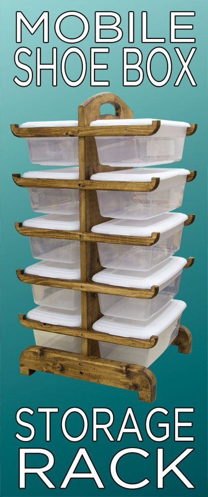 Build your own mobile storage rack! Great for shoe boxes!