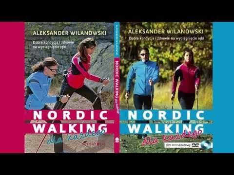 Nordic walking dla każdego - Film i Książka - zwiastun HD - YouTube