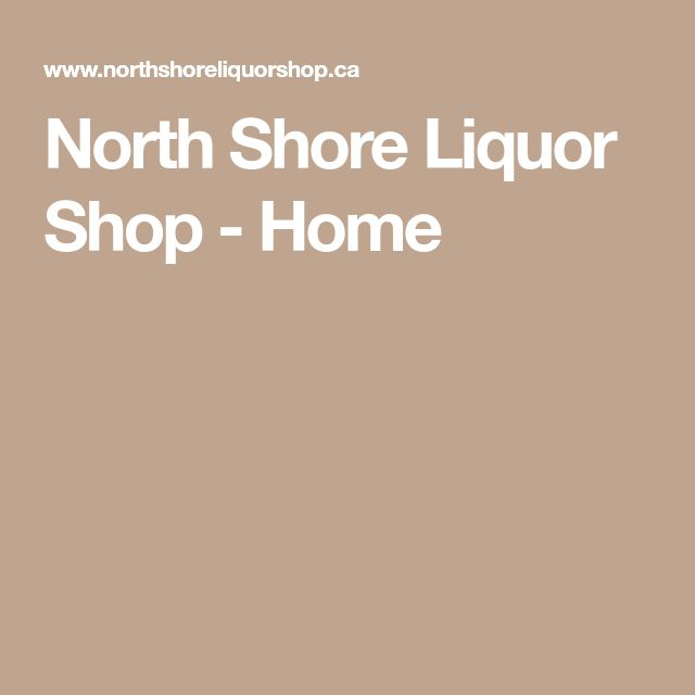 North Shore Liquor Shop - Home