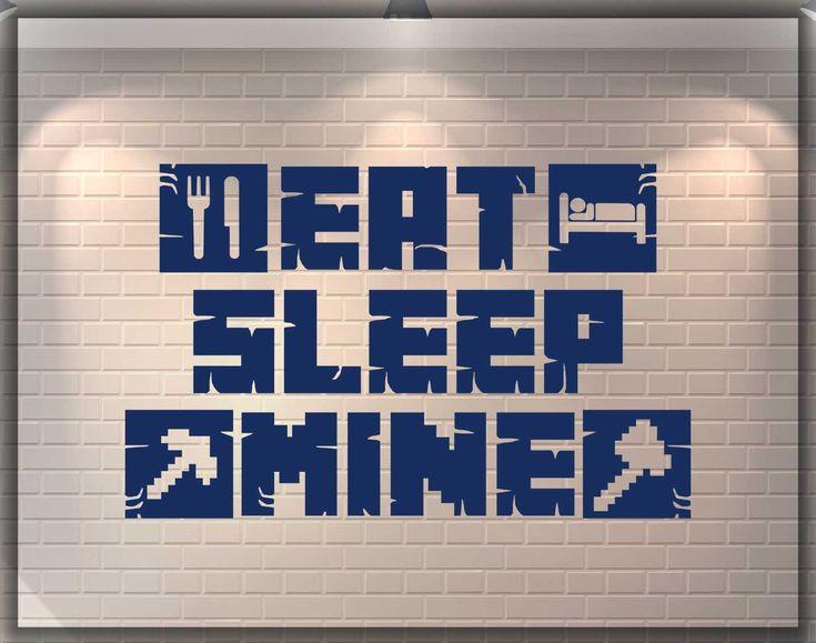 Eat sleep mine wall decal, gamer room home art decal, wall decor, video game decal, nintendo room decor gift, teen, game birthday gift 014