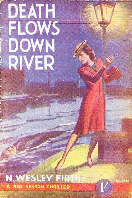 """Death Flows Down River"" by N. Wesley Firth (Barnardo) Cover art by H W Perl"