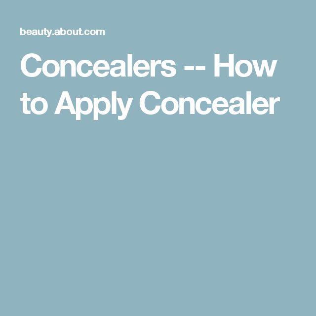 Concealers -- How to Apply Concealer