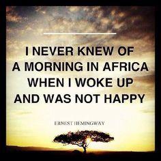 ernest hemingway africa quotes - Google zoeken