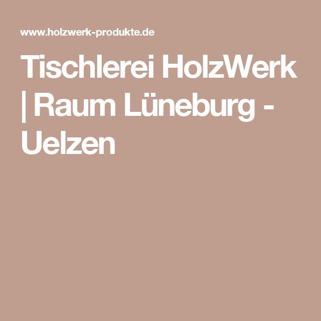 Tischlerei HolzWerk | Raum Lüneburg - Uelzen