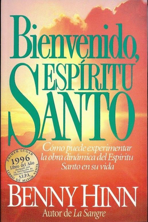 bienvenido espiritu santo by benny hinn - Google Search