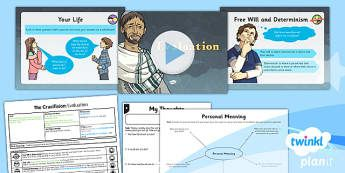 PlanIt - RE Year 6 - Free Will and Determinism-The Crucifixion Lesson 6: Evaluation Lesson Pack - Easter, crucifixion, sacrifice, commitment, choice