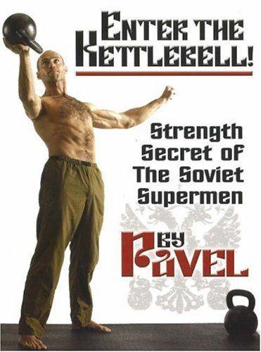 Enter The Kettlebell! Strength Secret of The Soviet Supermen by Pavel Tsatsouline http://www.amazon.com/dp/0938045695/ref=cm_sw_r_pi_dp_EIGVub08AC6Q5