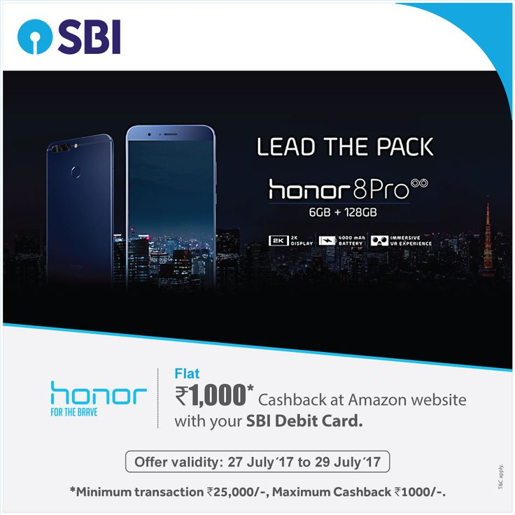 Kickoff your weekend with a smart move. Hurry, grab the #Honor8Pro using your #SBIDebitCard before the #offer ends!  #SBI #StateBankofIndia #Bank #DebitCard #ATMCard #ATMcumDebitCard #Smartphone#shopping #Honor #Cashback #Discount #Mobile #CellPhone #DebitCardOffers