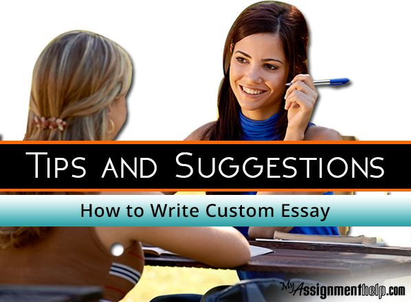 Learn How to Write Custom Essay – Tips and Suggestions: http://bit.ly/2gOi6pz