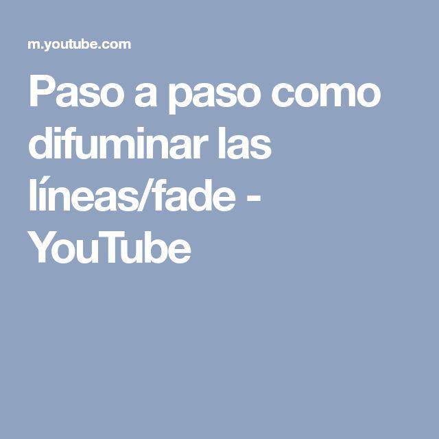 Paso a paso como difuminar las líneas/fade - YouTube