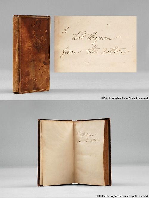 The first edition presentation copy of Mary Shelley's Frankenstein (1818), given by her to Lord Byron, with her autograph inscription on the front flyleaf.