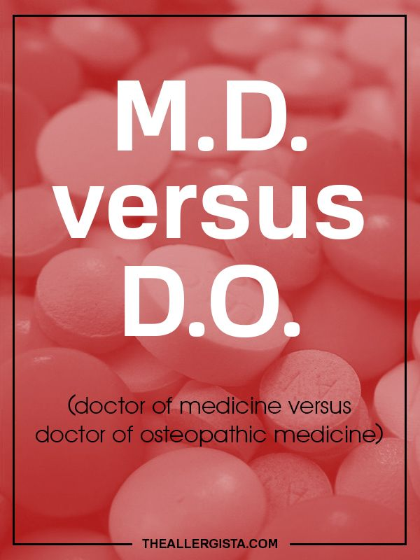 M.D. versus D.O (doctor of medicine versus doctor of osteopathic medicine)