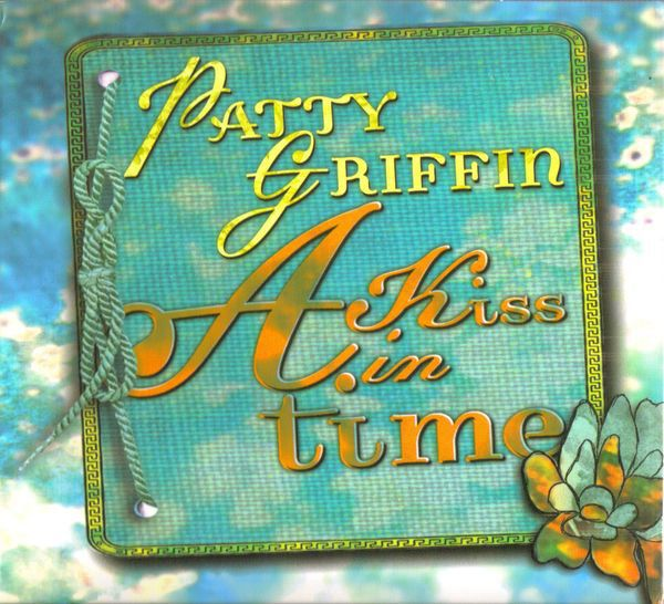 pictures patty griffin a kiss in time dvd   Patty Griffin - A Kiss In Time (CD) at Discogs