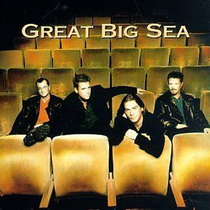 Great Big Sea from Newfoundland.