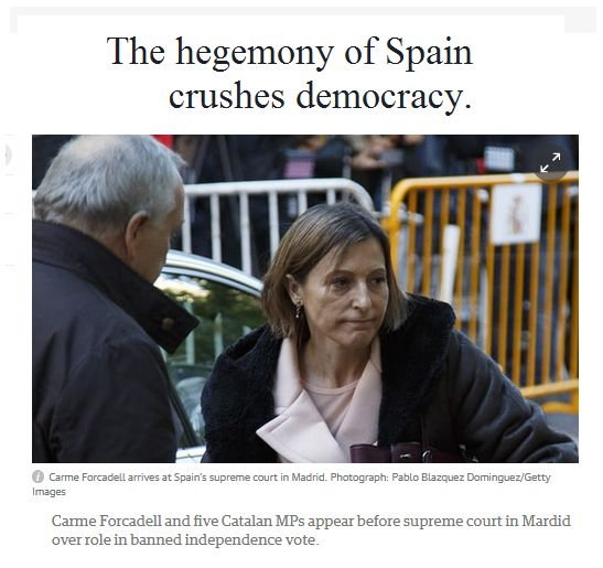 Spain accuses elected Catalan officials of sedition (speech & acts of insurrection against established order). In the old days of Holy-Roman-Empire, a Spanish monarch could just appeal to Rome for the will of g-d to crush democracy. These days, a charge of sedition is the best they can do to crush the voice of democratic 'self determination.'