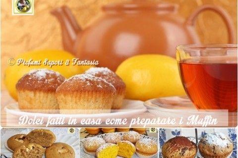 Dolci fatti in casa come preparare i muffin