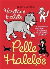 Køb 'Verdens bedste Pelle Haleløs' bog nu. Otte sjove, opfindsomme og hyggelige historier om Pelle Haleløs og hans venner.Pelle Haleløs på fisketur, Pelle