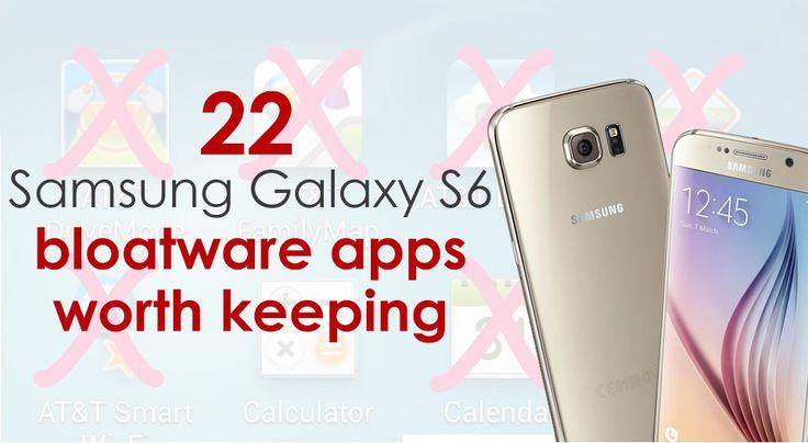22 Samsung Galaxy S6 bloatware apps worth keeping ...