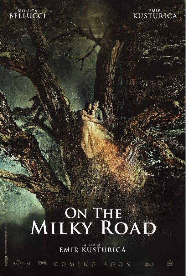 A new poster for Emir Kusturica's On the Milky Road, starring Monica Bellucci, one of our most-anticipated of 2016.