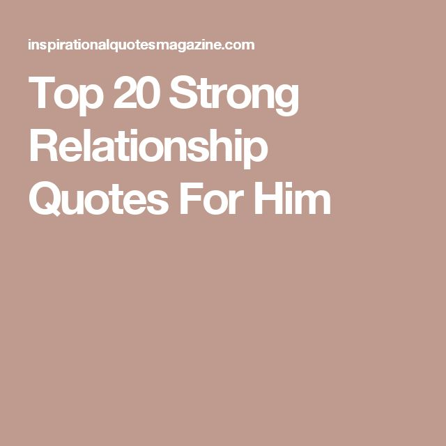 Quotes About Love Relationships: 25+ Best Strong Relationship Quotes On Pinterest