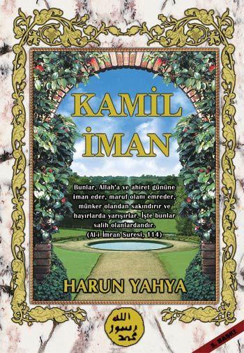 Kamil İman - Harunyahya.org