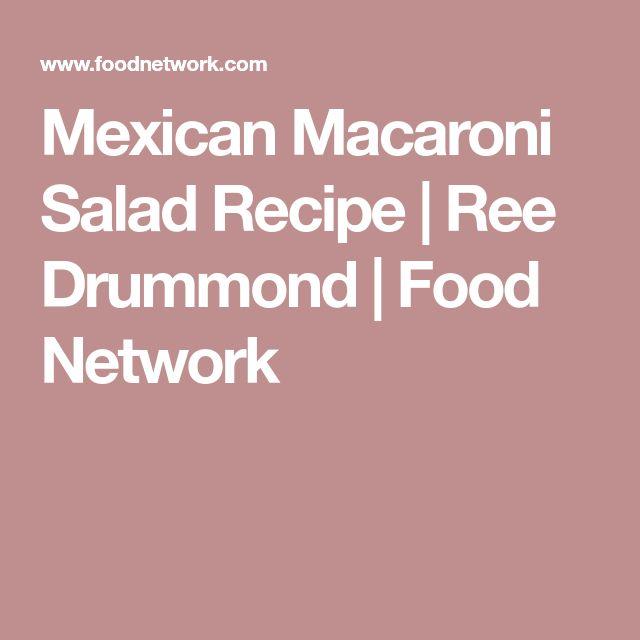 Mexican Macaroni Salad Recipe | Ree Drummond | Food Network