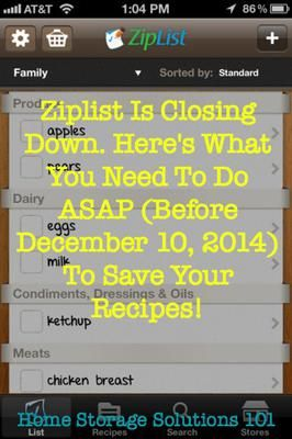 Ziplist, the free recipe and grocery list app, has announced it is shutting down as of December 10, 2014, and if you've used it you've got to act now to save all your recipes! Here's what you need to do ASAP! {on Home Storage Solutions 101}