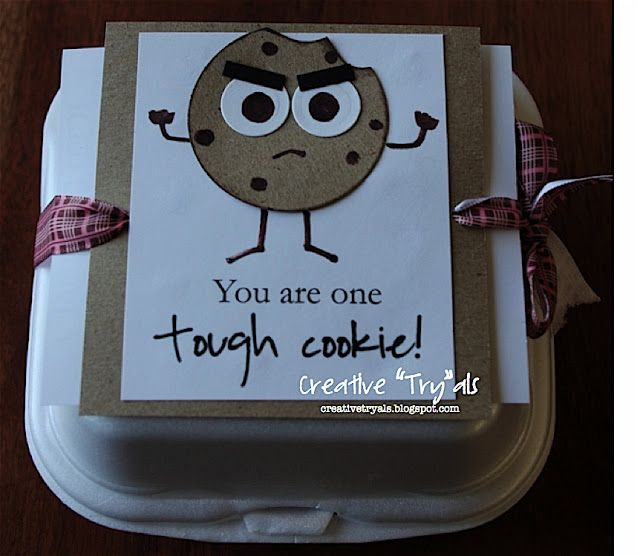 One Tough Cookie - Get Well or Encouragement gift. Includes an Iced Oatmeal Cookie recipe that looks delicious!