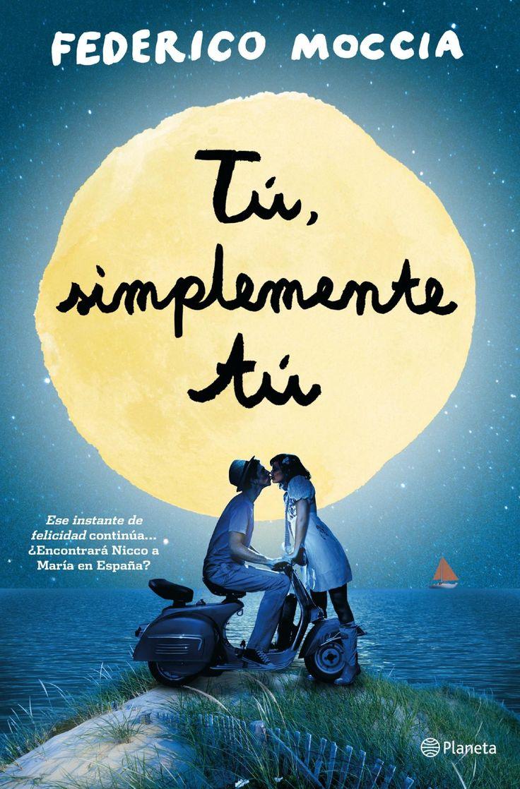 """¡Por fin! Ya ha salido a la venta la continuación de """"Ese instante de felicidad"""", de Federico Moccia. ¿Encontrará Nicco a María? No te pierdas el desenlace de la historia."""