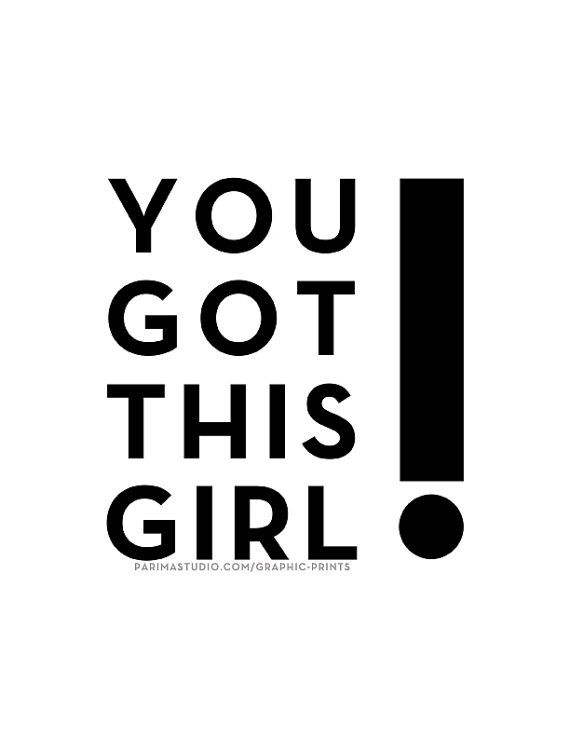 You Got This Girl 8.5x11 Typography print by ParimaCreativeStudio