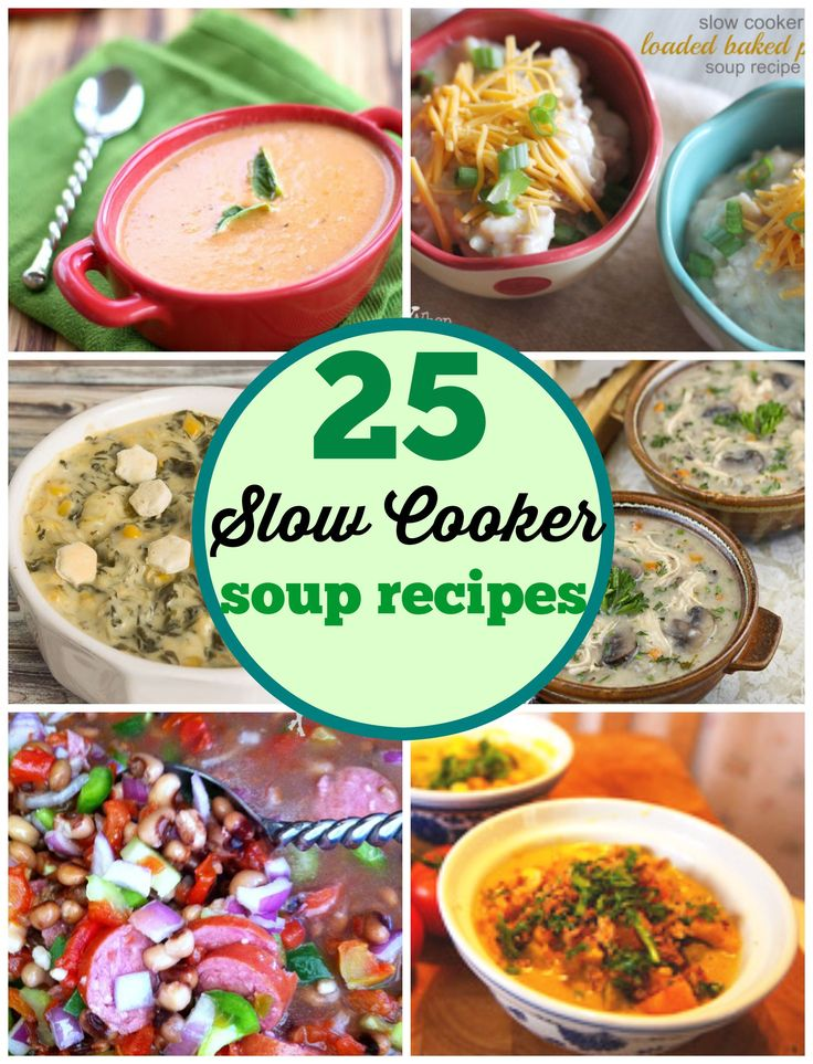 25 of some of the best Slow Cooker Soup Recipes! Perfect for Football season, Fall, and Winter!