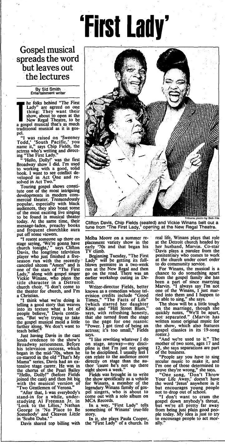 "Newspaper Article promoting the Premiere Chicago Production of the Chip Fields musical ""The First Lady,"" which performed from September 17 thru 29, 1991 at the New Regal Theater (now called the Avalon Regal Theater).  Vicki Winans, Clifton Davis, and Chip Fields starred in the production."