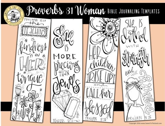 Soul Inspired - Bible Journaling Template / Color your own bookmarks- Proverbs 31 Woman - digital download  This is a single digital download including all 4 designs on one page.  Scriptures included: Proverbs 31:10 Proverbs 31:25 Proverbs 31:26 Proverbs 31:28  File contains: 1 pdf file, 1 page  All designs are original artwork by Jana Kennedy-Spicer, copyright Sweet To The Soul Ministries       ** How to use this product: ** - For best results, print each page on heavy card stock, then ...