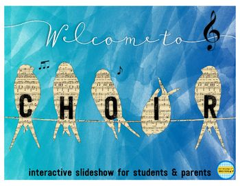 Welcome to Choir. A slideshow presentation for prospective choir students and parents!