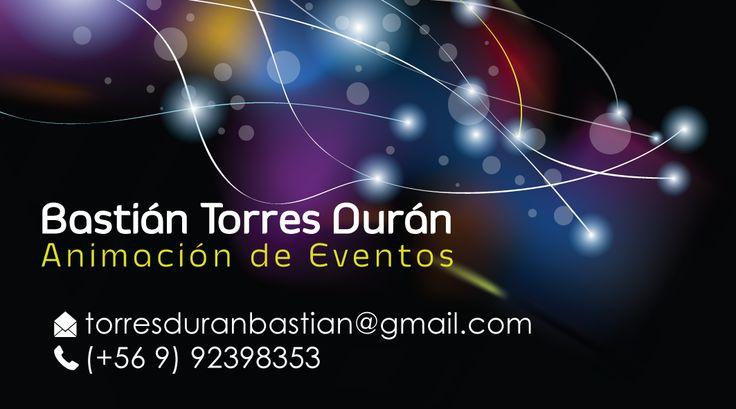 Tarjeta de Presentación - Bastián Torres Durán - Animador de eventos - Coronel - Concepción
