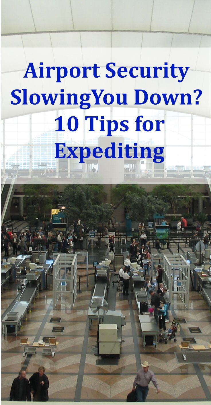 10 Tips to Expedite Airport Security #AirportSecurity #TSA #Airport #SecurityCheckpoint