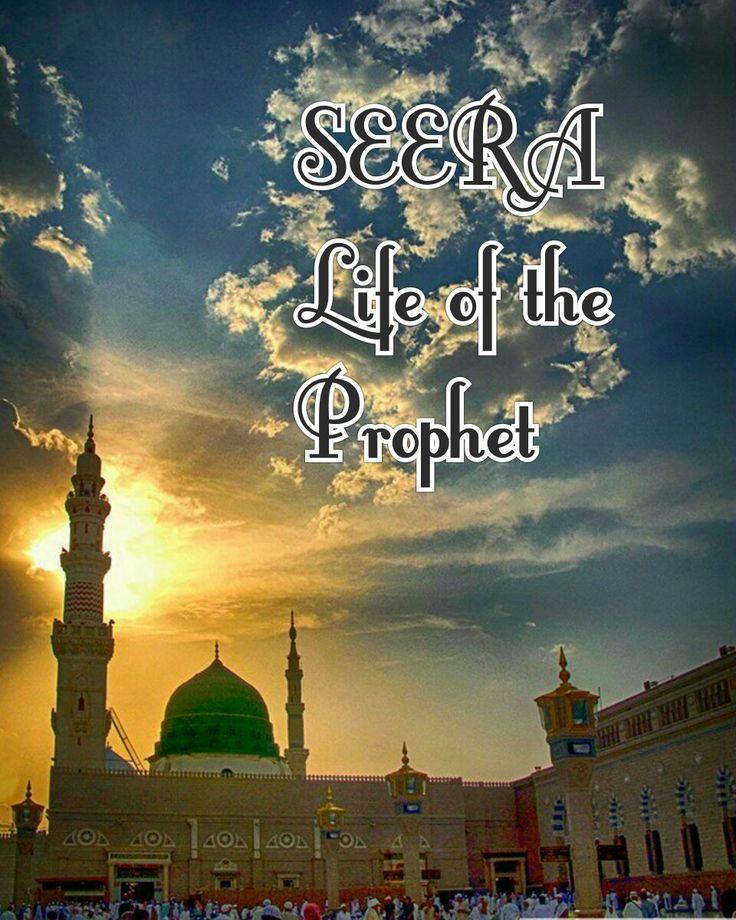 SEERAH life of the prophet