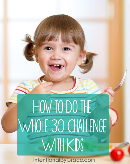 How to do the whole 30 challenge with kids. Yes, it can go well!