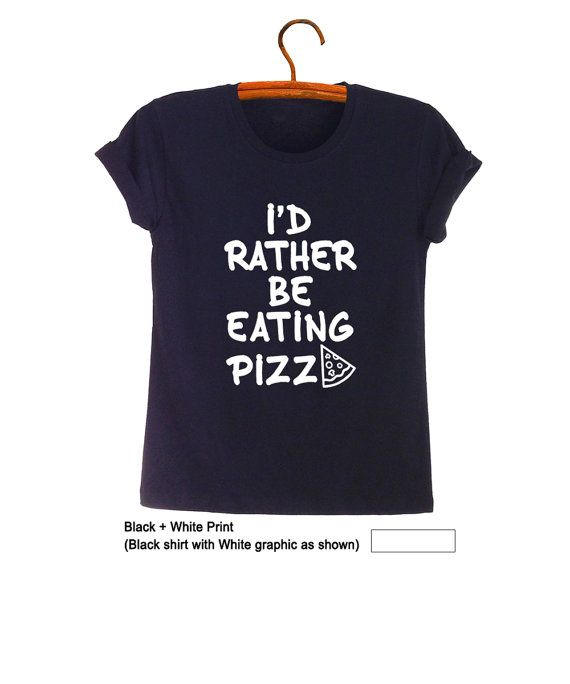 I'd rather be eating Pizza Slut TShirt Sweatshirt Teenage Fashion Pizza T Shirts Ideas Cool Stuff Cute Gifts for Teens Womens Tumblr Hipster Outfits Swag Dope Party Funny Hype Merch Instagram by FrogTee #Instagram #Merch #Hype #Funny #Gifts #Teens #Girls #OOTD #Youtuber #Cool #Hype #IDFWU