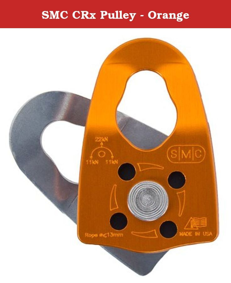 SMC CRx Pulley - Orange. The Trango CRx Pulley is a full featured pulley with contrasting anodized aluminum side plates, stainless axle and a lightweight nylon sheave to maximize efficiency and strength-to-weight ratio. Ideal for alpine climbers and mountaineers who want the lightest, strongest pulley.