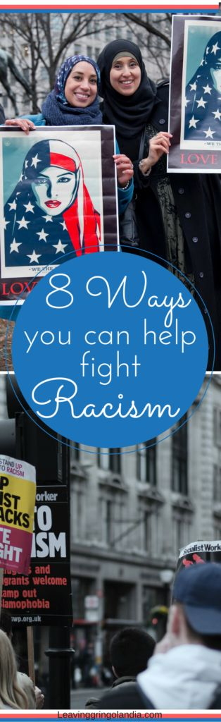 Fighting racism: Regardless of political beliefs, fighting racism is a common cause that can unite us all. Sometimes the problem feels too big for one person, but there are small changes we can make in our everyday lives that can make a big difference!